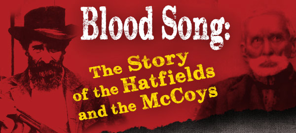 Blood Song: The Story of the Hatfields and the McCoys 2014 Schedule