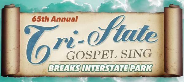 Annual Tri-State Gospel Sing @ Breaks Park Sept. 5 – 7