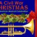 Artists Collaborative Theatre Presents: A Civil War Christmas: An American Musical Celebration