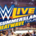 WWE! SummerSlam Heatwave Tour