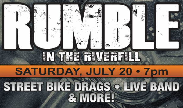 Rumble in the Riverfill